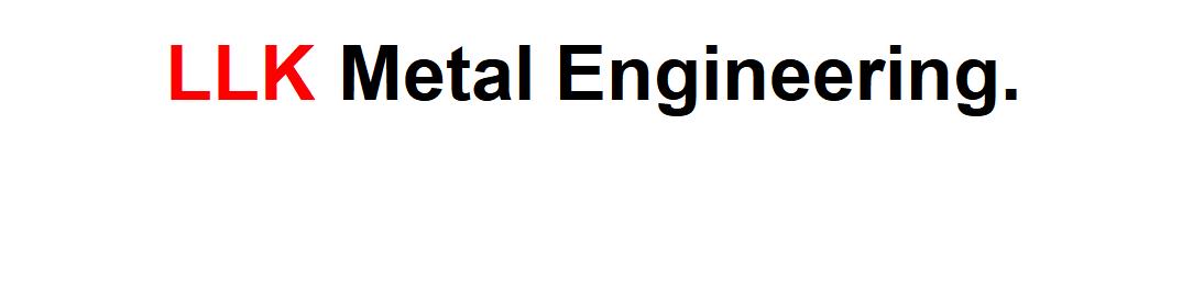 LLK METAL ENGINEERING